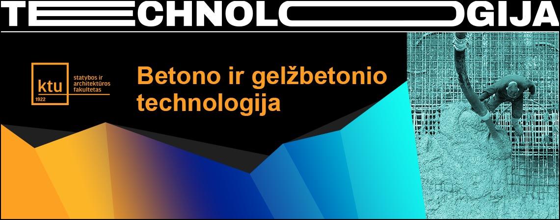Betono ir gelžbetonio technologija